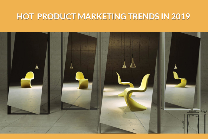 Hot Trends in Product Marketing