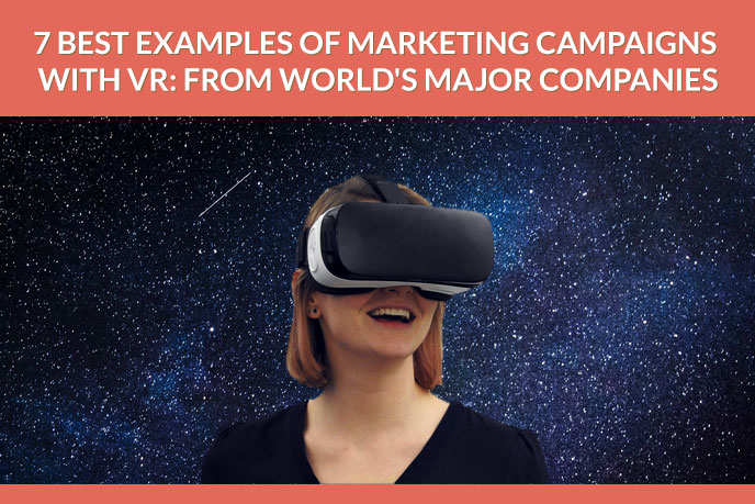 Why Virtual Reality in Marketing Is So Impactful