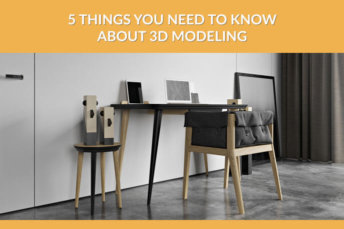 5 Facts A Furniture MArketer Needs To Know About 3D Modeling Process