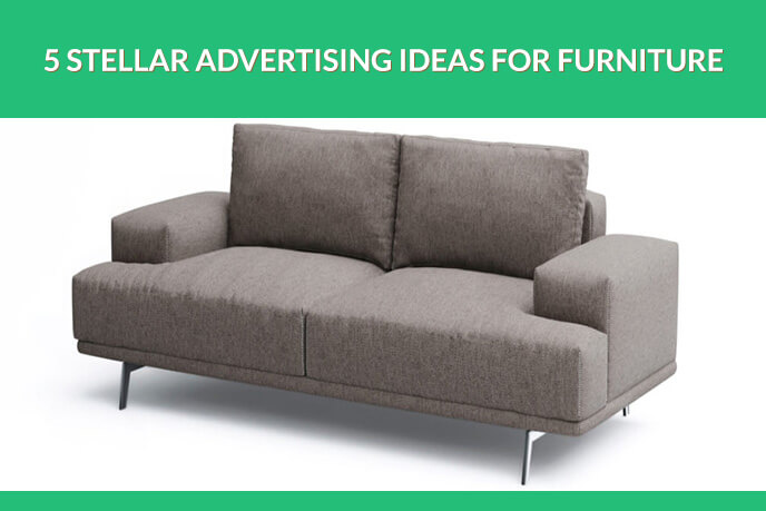 Effective Furniture Promotion Ideas