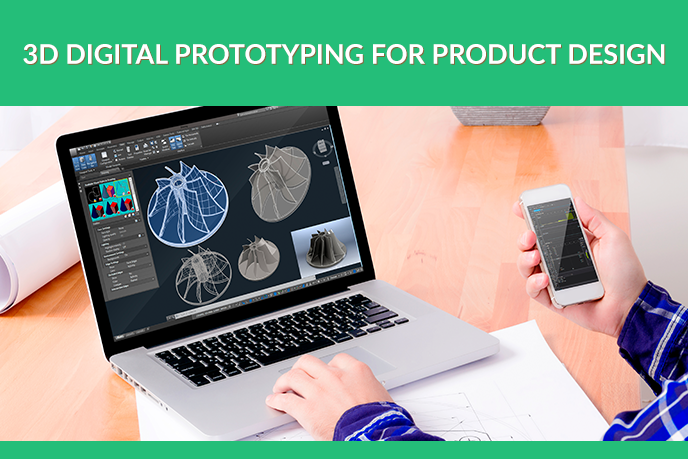 How Virtual Prototyping Revolutionized Product Design