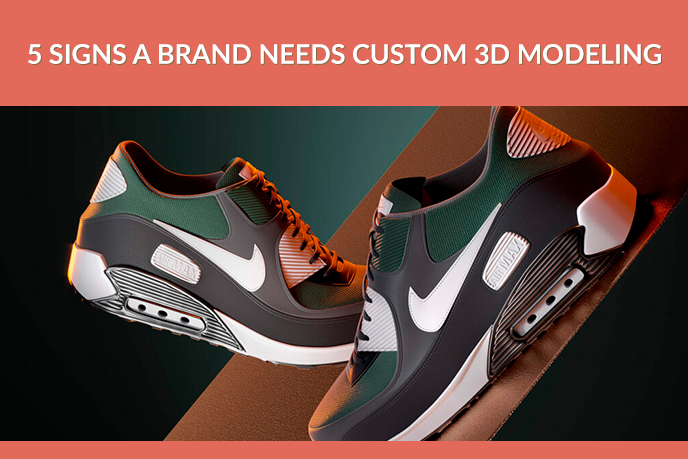 When Product Brands Need 3D Modeling Services