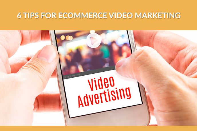 Video Advertising for Ecommerce